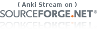 Anki Stream on SourceForge